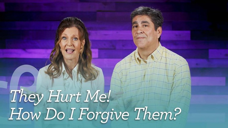 They Hurt Me! How do I forgive them?