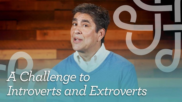 A Challenge to Introverts and Extroverts